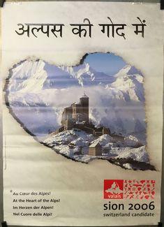 VALAIS SION 2006 candidature des Jeux Olympiques de Sion en Valais Zermatt, Vintage Posters, Switzerland, Skiing, Tourism, Movie Posters, Ebay, Art, Alps