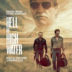 MUSIC CD Hell Or High Water (Original Motion Picture Soundtrack)