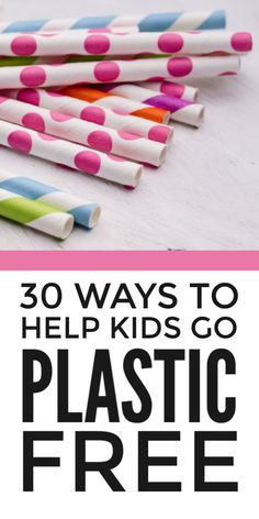 Plastic free living - fun DIY tips and ideas for kids to reduce plastic products and packaging and enjoy a more eco friendly life, plastic free. Includes cool Earth Day activities for middle school and KS2 kids to do at school or home. #plasticfree #ecofriendly #eco #greenliving #earthday #earthdayactivities #kidsactivities #kidsactivity #zerowaste #zerowasteliving #middleschool #ks2 #plasticpollution