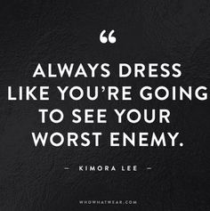 Meilleures Citations De Mode & Des Créateurs Description The 50 Most Inspiring Fashion Quotes Of All Time via Who What Wear. Did that when I had a boyfriend that left me for a fellow coworker/classmate. Life Quotes Love, Great Quotes, Quotes To Live By, Me Quotes, Motivational Quotes, Funny Quotes, Inspirational Quotes, Funny Fashion Quotes, Fierce Quotes