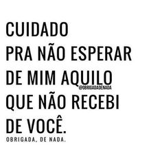 Td q vai volta ne. Little Bit, Mo S, The Words, Inspire Me, Sentences, Quote Of The Day, Texts, Life Quotes, Inspirational Quotes