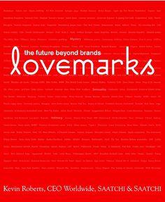 Lovemarks (Kevin Roberts)
