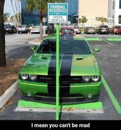 "Funny Car Memes for When You Feel the Need.The Need for Speed- 85 Car Memes – ""Parking reserved for green vehicles. I mean you can't be mad. Memes Humor, Truck Memes, Funny Car Memes, Car Humor, Funny Relatable Memes, Funny Cars, Pickup Trucks, Funny Humor, Funny Stuff"