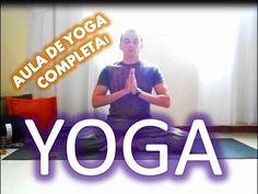 Aula de Yoga Completa em português Brasil - YouTube