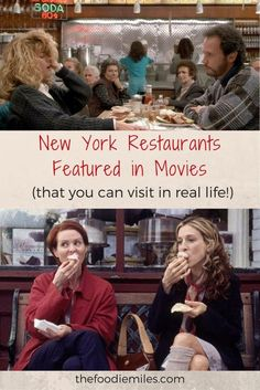 New York restaurants featured in your favorite movies and TV shows that you can visit in real life! Click on pin to see all the locations!