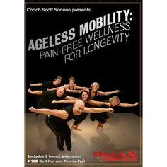AGELESS MOBILITY: Pain-Free Wellness For Longevity: Scott Sonnon, Nikolay Travkin