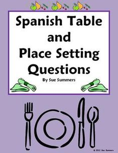 Spanish Table and Place Setting Sentences Worksheet by Sue Summers