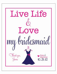 CUSTOM live life and love MY BRIDESMAID dress  by LiveLifeAndLove, $12.00