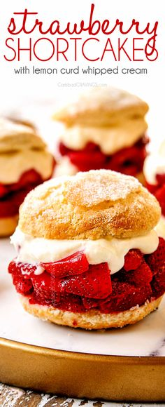 BEST Strawberry Shortcake ever! with light, tender cake-like biscuits, sugar kissed fresh strawberries and silky sweet citrus Lemon Curd Whipped Cream!  (MAKE AHEAD Summer Desserts, Easy Desserts, Delicious Desserts, Dessert Recipes, Trifle Desserts, Fruit Recipes, Recipes Dinner, Beef Recipes, Strawberry Shortcake Recipes