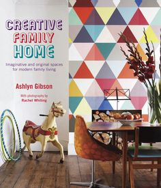 looks jam-packed with ideas for inventive interiors... Creative Family Home by Ashlyn Gibson