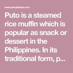 Puto is a steamed rice muffin which is popular as snack or dessert in the Philippines. In its traditional form, puto is of a plain white color. Adding certain common Filipino ingredients like coconut milk, ube and pandan (made from pandan leaves) slightly changes the flavor and completely changes the color of the