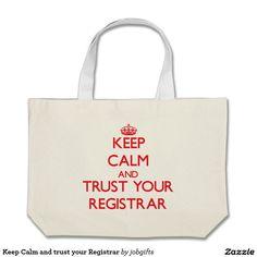 Keep Calm and trust your Registrar Jumbo Tote Bag