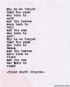 The sun was born to rise :: Typewriter Series #374 by Tyler Knott Gregson