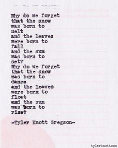 Typewriter Series #374by Tyler Knott Gregson