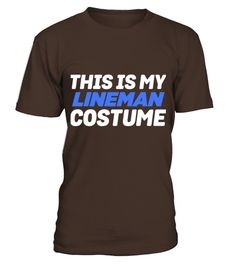 My Lineman Costume Funny Lazy Easy T-shirt