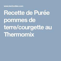 Recette de Purée pommes de terre/courgette au Thermomix