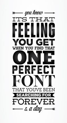 You know it's that feeling you get when you find that one perfect font that you've been searching for forever & a day.