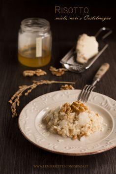 Risotto al Castelmagno con miele e noci, come mantecare il risotto con Castelmagno e miele e noci caramellate