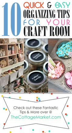 Quick & Easy Organizing Tips for the Craft Room #OrganizingCrafts, #CraftRoomOrganizing, #Organizing