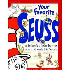 Your Favorite Seuss: 13 Stories Written and Illustrated by Dr. Seuss with 13 Introductory Essays (Hardcover)  $19.74