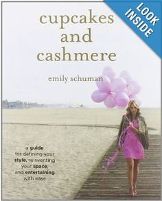 cupcakes and cashmere by emily schuman - best coffee table books.