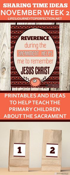 NOVEMBER WEEK 2 SHARING TIME IDEAS PRINTABLES AND IDEAS TO HELP TEACH THE PRIMARY ABOUT THE SACRAMENT