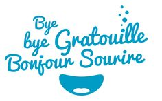 Bye bye Gratouille Bonjour Sourire