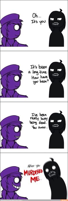 If any of you get this the saying is from portal and the comic is five nights at Freddy's just to Let you know