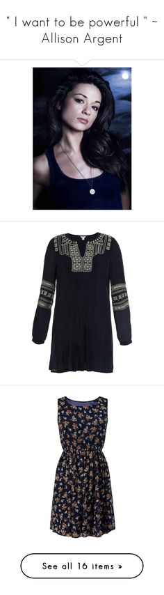 """"""""""" I want to be powerful """" ~ Allison Argent"""" by x-jen-cozy-wolves-x ❤ liked on Polyvore featuring tops, embroidery top, monsoon tops, beaded top, bohemian tops, embroidered boho top, dresses, chiffon skater dress, chiffon dresses and floral chiffon dress"""
