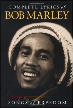 *Songs of Freedom - Complete lyrics of Bob Marley* by Bob Marley. More fantastic books, pictures and videos of *Bob Marley* on: https://de.pinterest.com/ReggaeHeart/