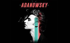 """El polifacético artista Adanowsky, estará de regreso en los escenarios para presentar en vivo lo mejor de su repertorio, así como los temas de su más reciente producción """"ADA"""". Será el próximo 30 de mayo en El Plaza Condesa."""