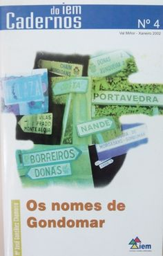 Os nomes de Gondomar / Mª Xosé González Chamorro - Nigrán : Instituto de Estudios Miñoranos, 2002