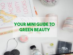 Want to learn more about going green in your beauty routine? Check out this mini guide