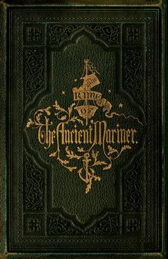 """thesebooksareolderthanyou: """"  Rime of the ancient mariner by Samuel Taylor Coleridge Published by D. Appleton in 1857 """""""