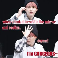 Has anyone experienced this?!? Of course your gorgeous SUGA you always are!