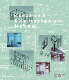 El detalle en el diseño contemporáneo de oficinas de Drew Plunkett y otros, Signatura 77 REI 0. Enlace ao catálogo: http://kmelot.biblioteca.udc.es/record=b1515381~S6*gag