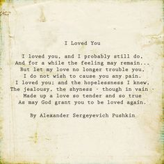 I loved you by Alexander Pushkin poem