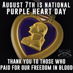 Thank a Purple Heart recipient today! Purple Heart Day, Purple Hearts, Purple Heart Recipients, Military Awards, Military Army, Continental Army, American Soldiers, Great Words, God Bless America
