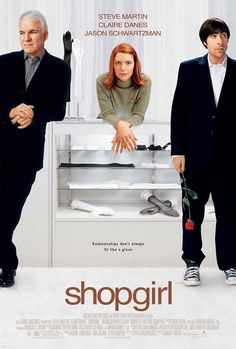 Directed by Anand Tucker. With Steve Martin, Claire Danes, Jason Schwartzman, Bridgette Wilson-Sampras. A film adaptation of Steve Martin's novel about a complex love triangle between a bored salesgirl, a wealthy businessman and an aimless young man. Claire Danes, All Movies, Great Movies, Movies To Watch, Movie Tv, Awesome Movies, Movie Club, Steve Martin, Rachel Nichols