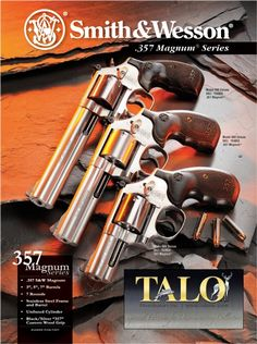 Smith And Wesson Talo revolvers. Wish I could afford each, choosing is hard. Smith And Wesson Revolvers, Smith N Wesson, Weapons Guns, Guns And Ammo, Bushcraft, Revolver Pistol, 357 Magnum, Survival, Cool Guns