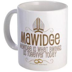 Princess Bride Mawidge Wedding Mug. YES.