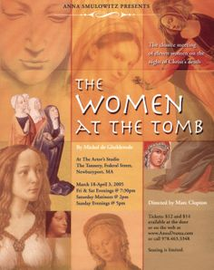 The Women at the Tomb • 2005  •  poster designed by Tim Hiltabiddle