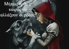 λυκος ή κοκκινοσκουφίτσα?? Greek Quotes, True Words, How To Run Longer, Disney Characters, Fictional Characters, Movie Posters, Twitter Board, Pissed, Spanish
