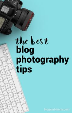 Blog Photography | Improve your blog pictures with this epic list of photography tips and tutorials.
