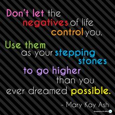 Just one of many inspirational quotes from Mary Kay Ash.
