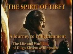 Gnosis,The Spirit of Tibet - A Journey to Enlightenment. The Life of His Holiness Dilgo Khyentse Rinpoche
