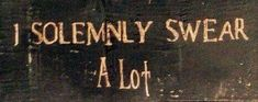 """""""I solemly swear a lot"""" The Marauders. Ginny Weasley, Weasley Twins, Hermione Granger, Draco Malfoy, Infp, Albus Dumbledore, Severus Snape, Ravenclaw, Must Be A Weasley"""