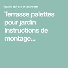 Terrasse palettes pour jardin Instructions de montage...