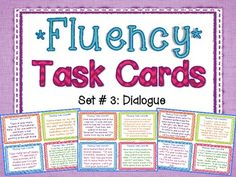 Fluency Task Cards #3 Dialogue { Oral Fluency Reading Practice } 32 Fluency Task Cards with varied sentence types to help your students practice their oral reading fluency! This set focuses on DIALOGUE, including a large variety of different formats your students will come across dialogue in their reading! Perfect small group, whole group, or independent center fluency activity. $