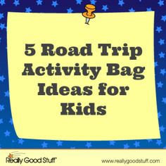 5 Road Trip Activity Bag Ideas for Kids with Free Printables!